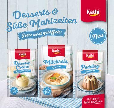 Kathi: Desserts und Süße Mahlzeiten